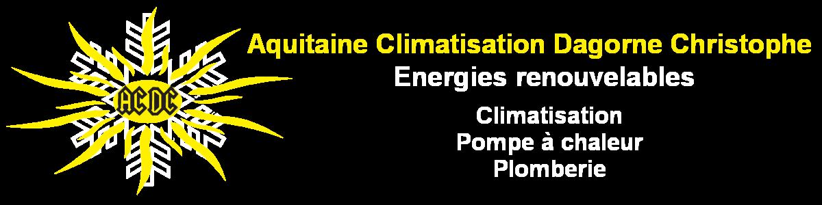 Aquitaine Climatisation Dagorne Christophe